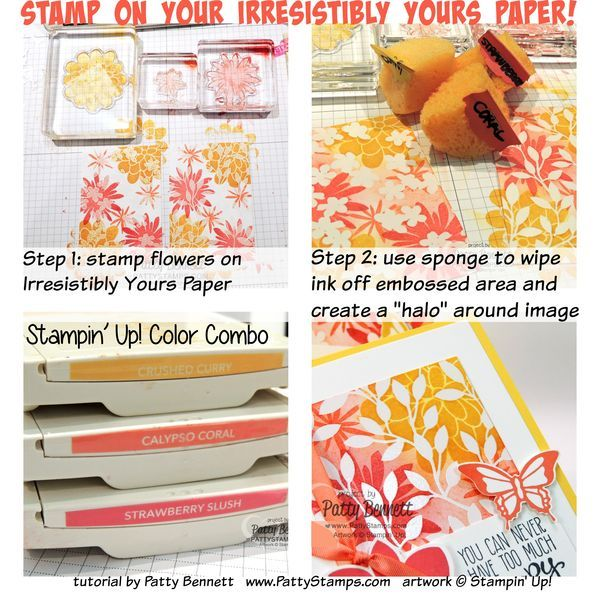 step by step tutorial for stamping on Irresistibly Yours Sale a Bration paper from Stampin Up by Patty Bennett