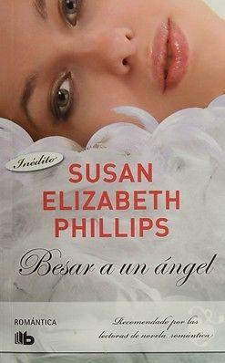 BESAR A UN ÁNGEL  SUSAN ELIZABETH PHILLIPS  MEJORESLIBROS