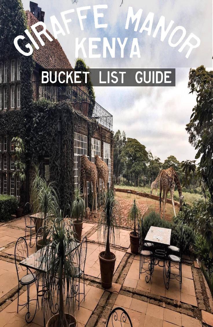 Giraffe Manor - Kenya: Complete Guide