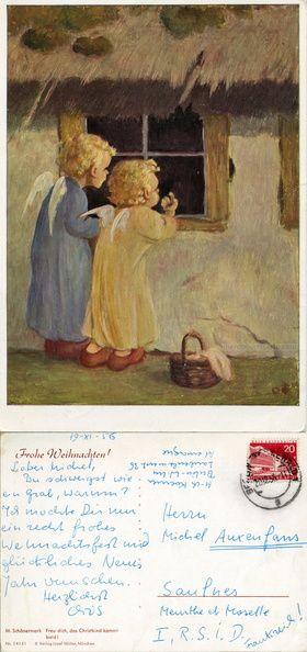 Frohe Weihnachten - Anges aux cheveux blonds frappant aux carreuax d'un chaumière - 1956 (from http://mercipourlacarte.com/picture?/324) Freu dich, das Christkind kommt bald ! Réjouis-toi, l'enfant du Christ est pour bientôt ! © Verlag Josef Müller München