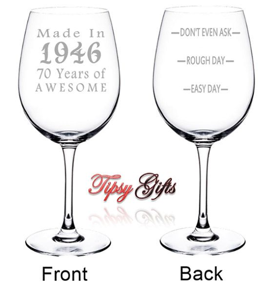 70th birthday etched wine glass made in 70 by tipsygifts - Etched Wine Glasses