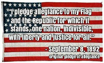 Original Pledge of Allegiance and the flag it was originally said to.