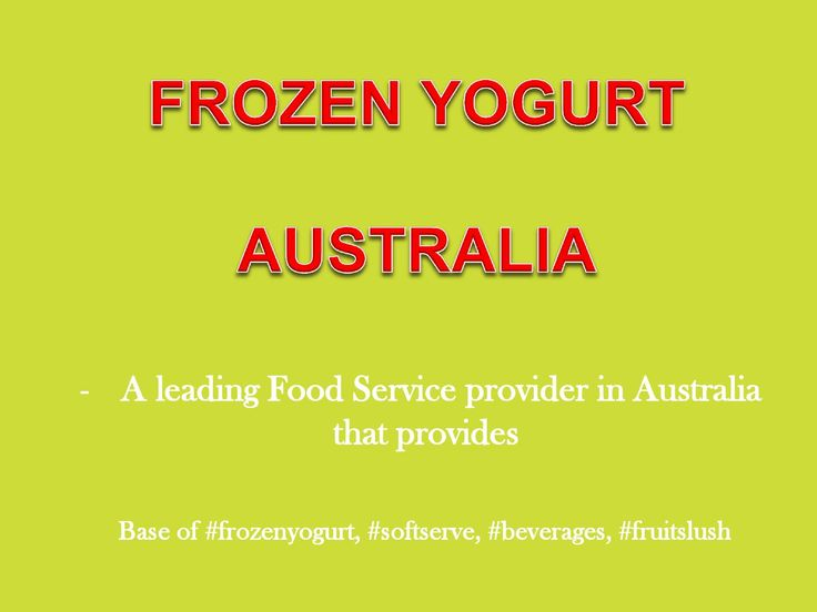 Frozen Yogurt Australia manufactucturing and distributing a wide range of frozen yogurt base , frozen yogurt topping and syrups and other dessert bases. See this to know more.