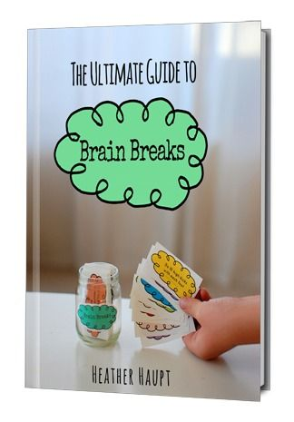 The Ultimate Guide to Brain Breaks ebook - 60 Brain Break activities including printable Brain Breaks cards (a review)   Golden Reflections Blog