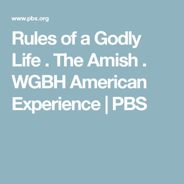 Rules of a Godly Life .  The Amish    . WGBH American Experience   | PBS