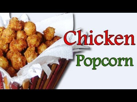 POPCORN CHICKEN - VIDEO RECIPE by Kanak. If you are looking for something different, or are looking to surprise your guests, then this is the perfect recipe for you