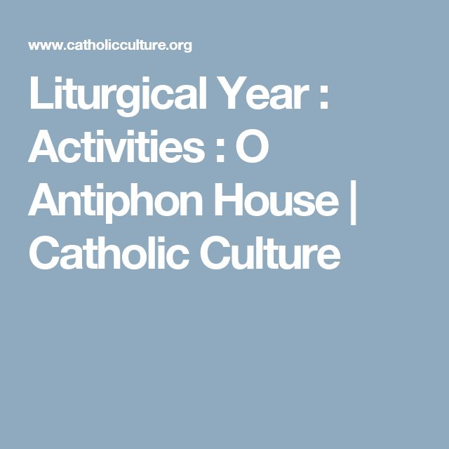 211 best advent resources crafts for classrooms families liturgical year activities o antiphon house catholic culture fandeluxe Image collections