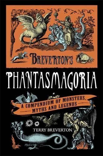 Breverton's Phantasmagoria: A Compendium of Monsters, Myt... https://www.amazon.co.uk/dp/085738337X/ref=cm_sw_r_pi_awdb_x_kOCFzb0R66RWM