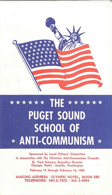 The Puget Sound School of Anti-Communism, 1962. Are they still in the business of educating the youth of America today?
