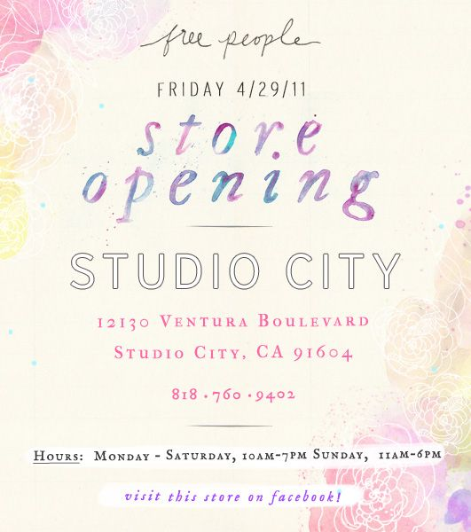 store opening flyer for Free People in Cali... Great use of hand-lettered type and water color.