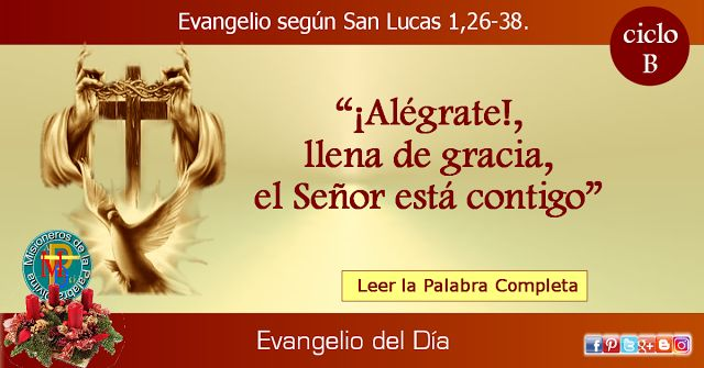 MISIONEROS DE LA PALABRA DIVINA: EVANGELIO - SAN LUCAS 1,26-38