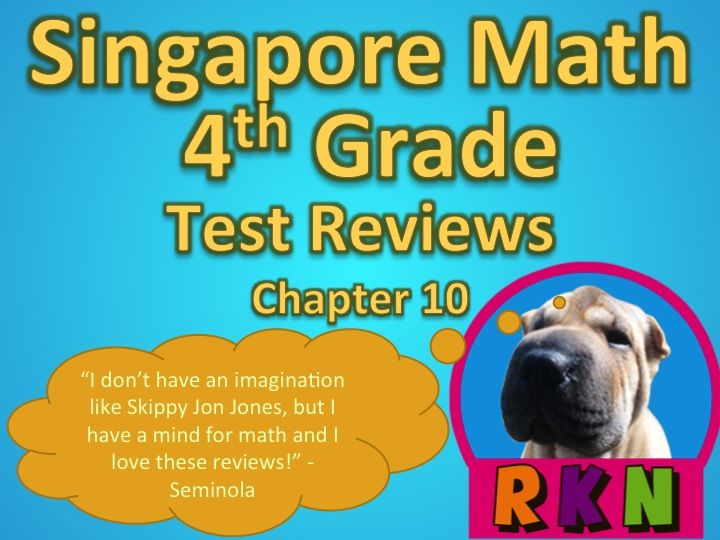 Singapore 4th Grade Chapter 10 Math Test Review (8 pages) | Math