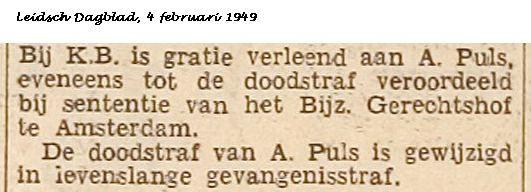 braham Puls was eigenaar van het infame Amsterdamse verhuisbedrijf Puls dat zich exclusief voor de Duitse bezetter verdienstelijk maakte bij het leeghalen van woningen, in de volksmond werd deze roofactie 'Pulsen' genoemd. Abraham Puls had zich al op 1 mei 1934 aangesloten bij de NSB, een lidmaatschap dat hem aanzienlijk zakelijk voordeel opleverde. De razzia's dreef de Joden uit hun huizen, naar ellende en ondergang maar brachten Puls werk, rijkdom en welstand. Zijn bedrijf ruimde de…