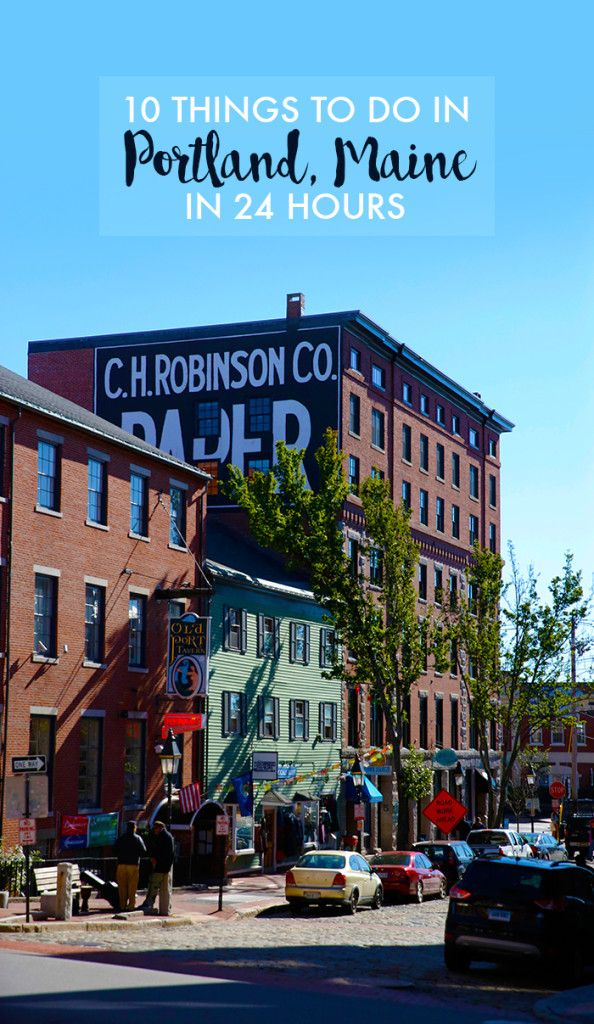 10 Things To Do in Portland, Maine in 24 Hours