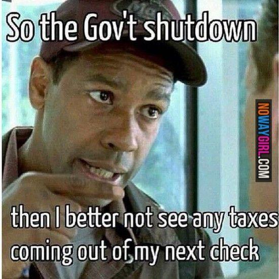 funny government shutdown taxes | Government Shutdown Memes