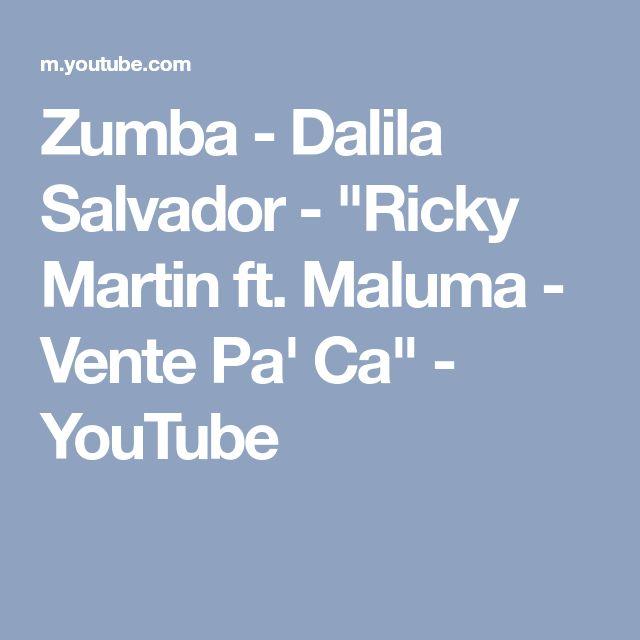 """Zumba - Dalila Salvador - """"Ricky Martin ft. Maluma - Vente Pa' Ca"""" - YouTube"""