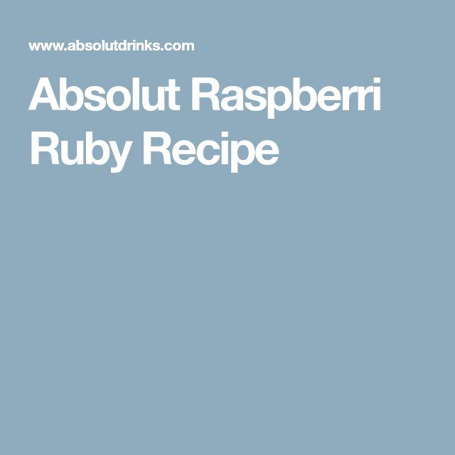 Absolut Raspberri Ruby Recipe