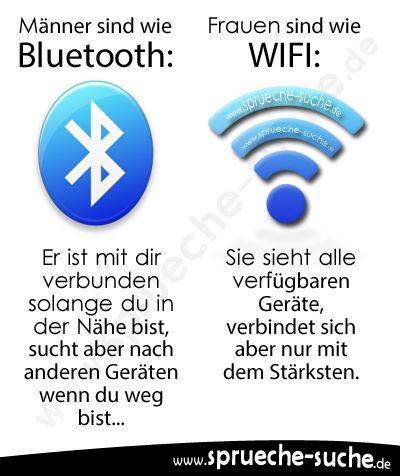 Männer sind wie Bluetooth und Frauen wie WIFI