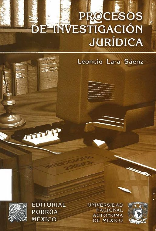 Procesos De Investigación Jurídica. Lara Sáenz, Leoncio. Proyecto de biblioteca UST. Adquisición de bibliografía básica. Derecho. Cod. Asig. DER-121 Solicitar por: 340.07 L318p9