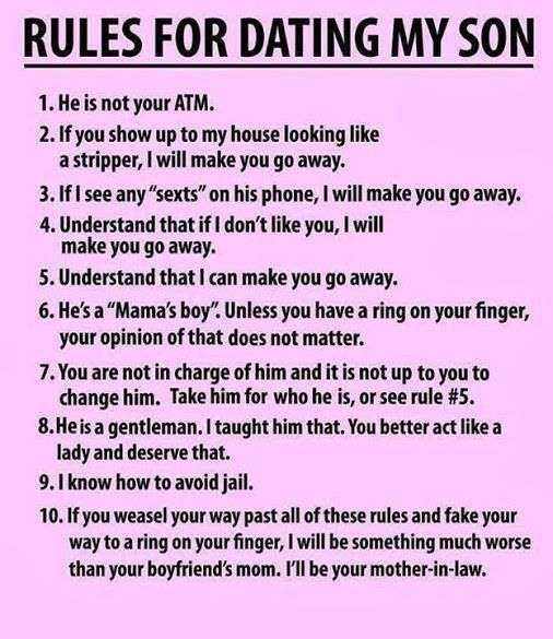 funny - rules for dating my son...Finally one for sons.