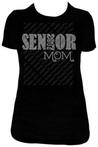 Senior Mom With Custom Year Rhinestone Shirt Design