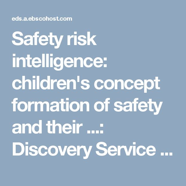 Safety risk intelligence: children's concept formation of safety and their ...: Discovery Service for NCI Library