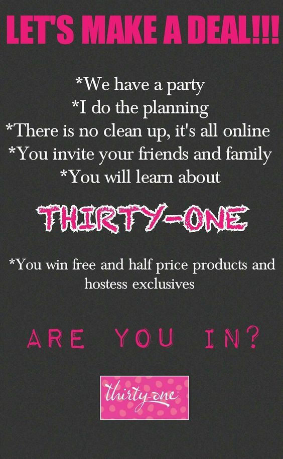 Host a Thirty One Party on Facebook! Join my VIP group and ask me how.