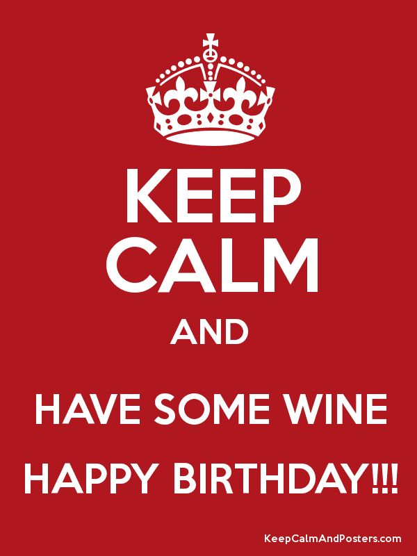 25 Best Ideas About Wine Birthday Meme On Pinterest