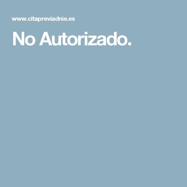 No Autorizado.