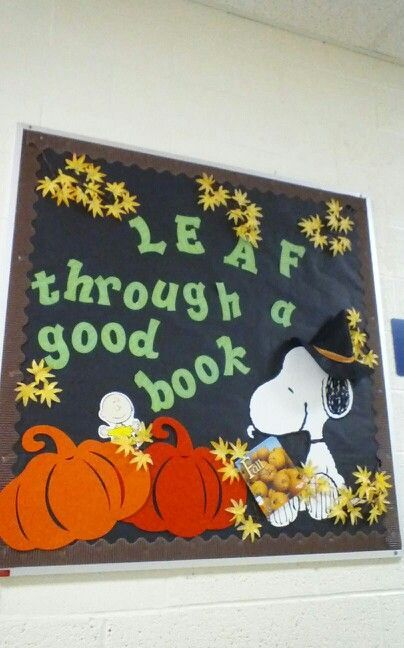 Fall Bulletin Board Snoopy Themed Quot Leaf Through A Good