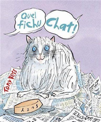 Quel Fichu Chat ! par Tony Ross