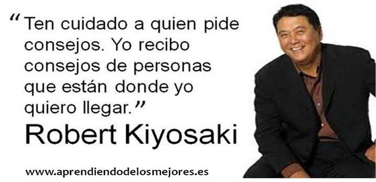 Robert Kiyosaki.... www.aprendiendodelosmejores.es