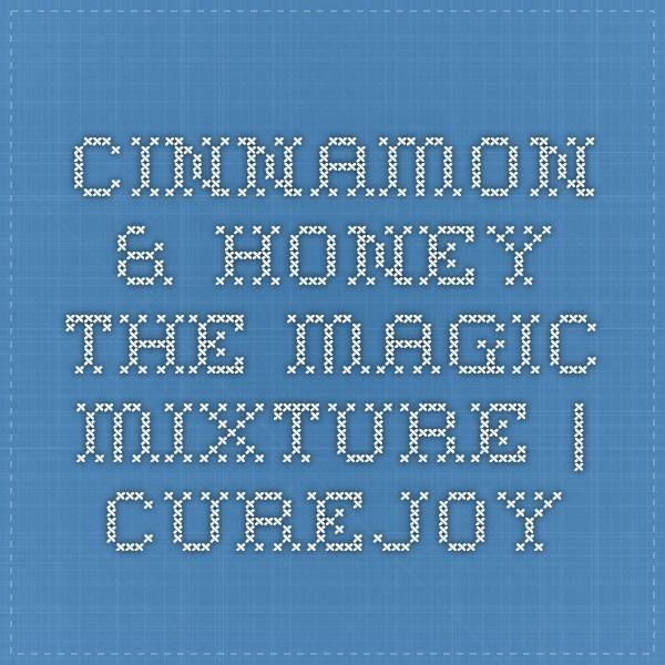 Cinnamon & honey the magic mixture   CureJoy