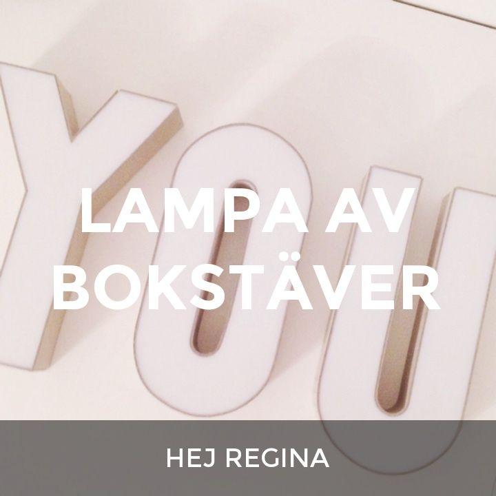 LAMPA AV BOKSTÄVER: a How.Do DIY original