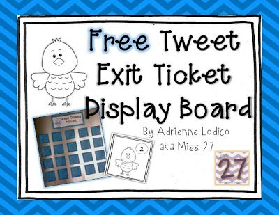 What Happens in 27...: Free Twitter Style Exit Ticket Display Board Printable