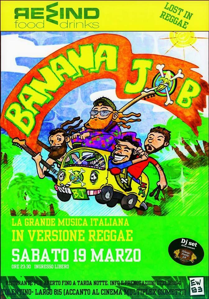 Sabato 19 marzo serata con la musica live dei Banana Job (la grande musica italiana in versione reggae) ed a seguire Dj Set by Always Loving Jah Sound. Non mancare! Ingresso libero. Per info e prenotazioni cena 0733/961154
