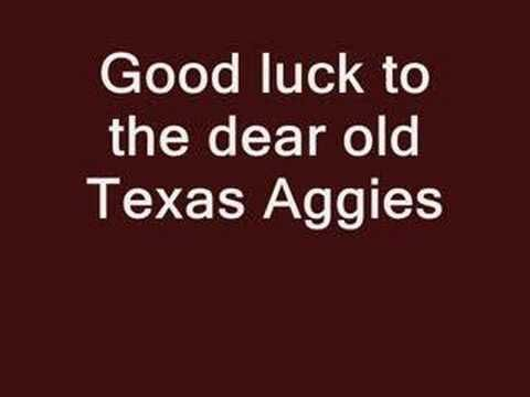 Texas A & M University Aggies - fight song with words - The Aggie War Hymn