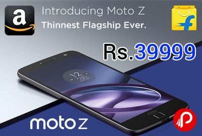 #MotoZ Just Launched with #MotoMods on sale #Amazon and #Flipkart for Rs.39999. Moto Mods Transform your phone by magnetically clicking Moto Mods™ onto your phone, Durable, ultra-thin 14 cm (5.5″) Quad HD design Aircraft-grade aluminum chassis with Corning® Gorilla® Glass, Advanced,   http://www.paisebachaoindia.com/motoz-with-motomods-on-sale-amazon-and-flipkart-for-rs-39999/