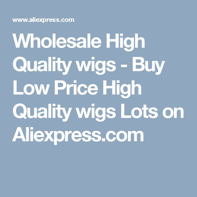Wholesale High Quality wigs - Buy Low Price High Quality wigs Lots on Aliexpress.com