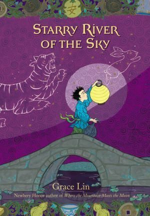 Grace Lin's Latest Chapter Book is Her Best Ever! Starry River of the Sky. Companion book to Where the Mountain Meets the Moon. Lin weaves Chinese mythology into a chapter book adventure for ages 8 and up. :: PragmaticMom