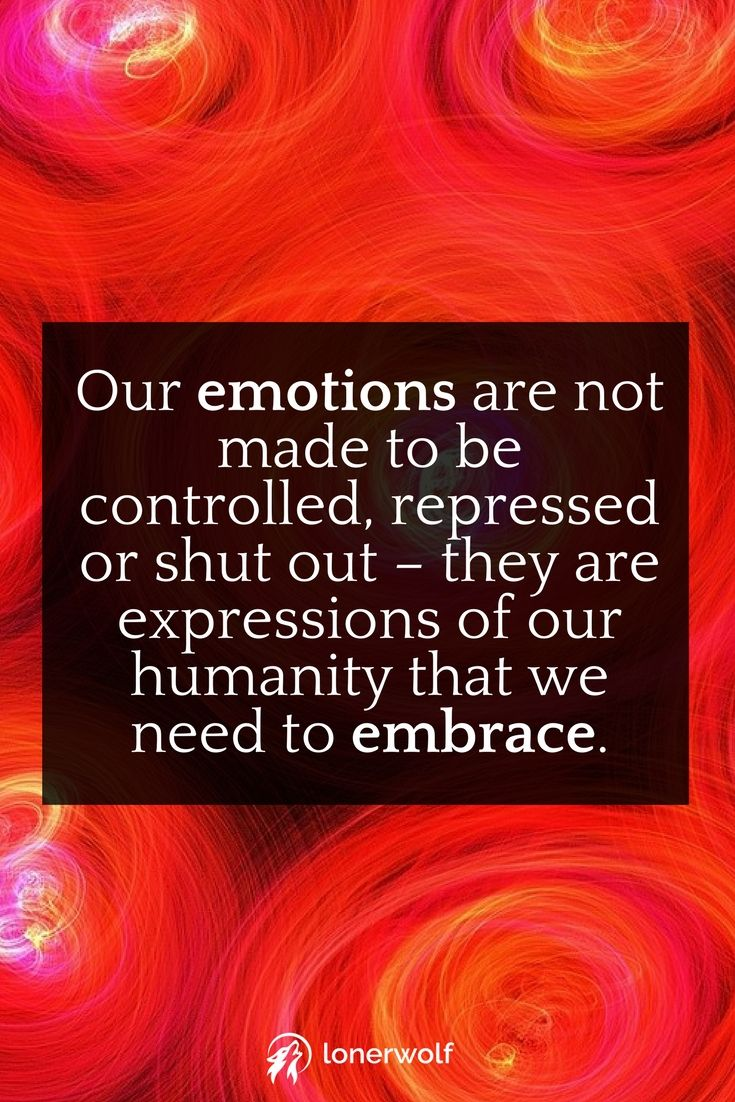 Whatever you resist, persists. Let go of your resistance, and be kind to your emotions.