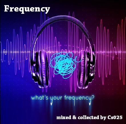 Frequencyhttp://www.mixcloud.com/cs025/frequency/