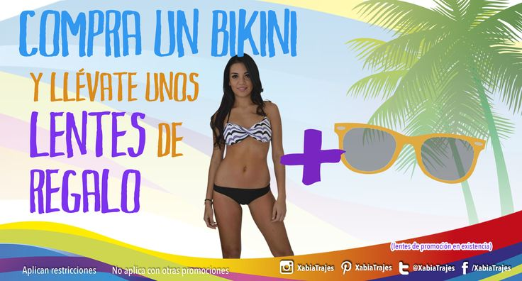 Ve a tu sucursal mas cercana, presenta tu boleta de calificaciones y en la compra de tu #bikini recibe de #regalo unos lentes de sol, para que disfrutes el #verano a lo grande.