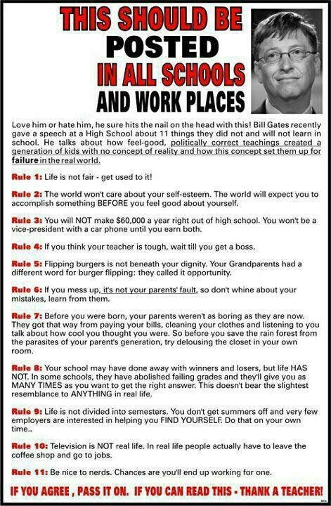 This needs to be posted everywhere including workplaces. Some people are delusional enough to believe the world owes them. Boy are they going to have a hard life