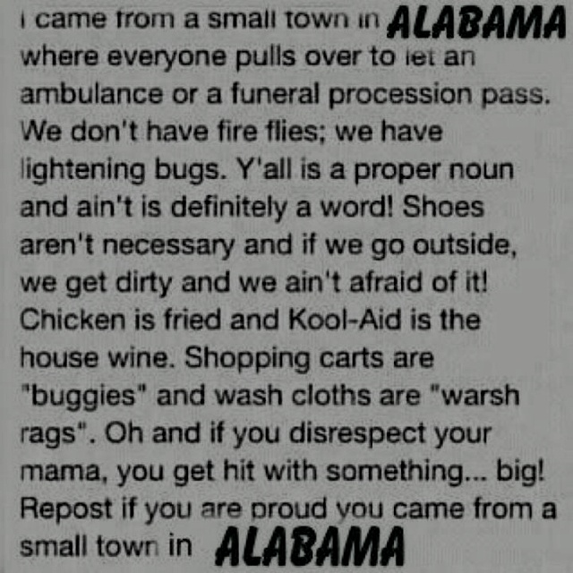 AlabamaStuff, Quotes, Southern Girls, True, Alabama, Things, Living, Small Town Girls, Country