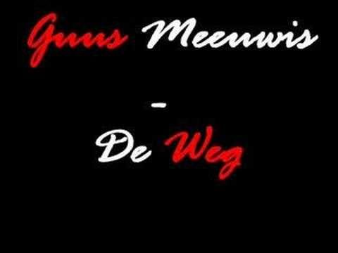 ▶ Guus Meeuwis - De Weg - YouTube