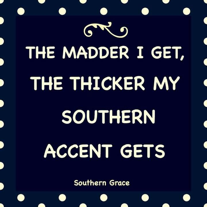 OMG! I get more Southern as I get shy or polite. I get a horrible Florida/Hispanic accent when I get mad. =D Hahahaha