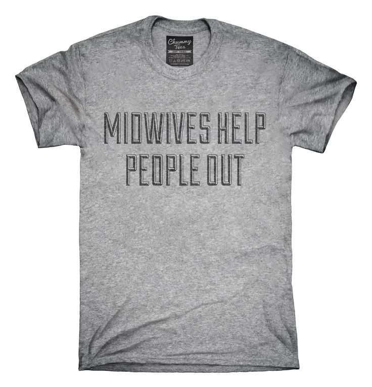 Midwives Help People Out T-Shirts, Hoodies, Tank Tops