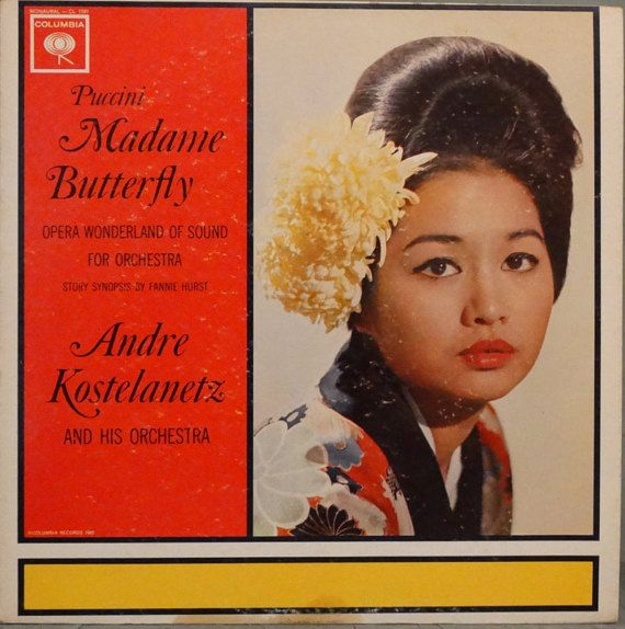 Puccini: Madame Butterfly  Andre Kostelanetz And by DorenesXXOO
