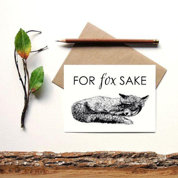 For Fox Sake  animal pun greeting card  red fox by naturesmyfriend